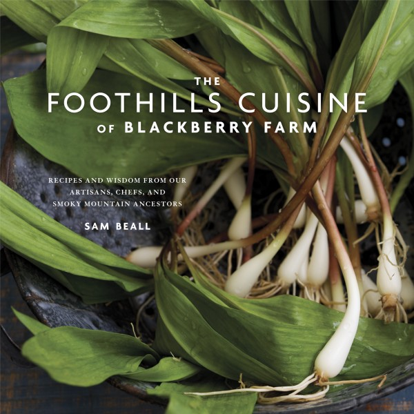 The Foothills Cuisine of Blackberry Farm