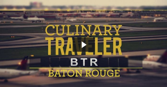 Culinary Traveler - Baton Rouge