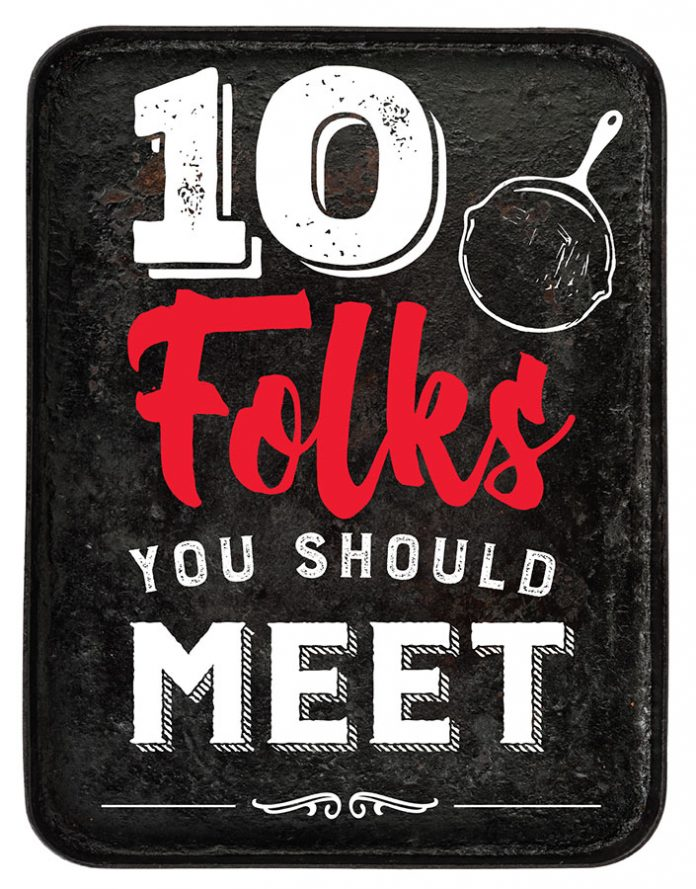 Taste 10 Folks You Should Meet