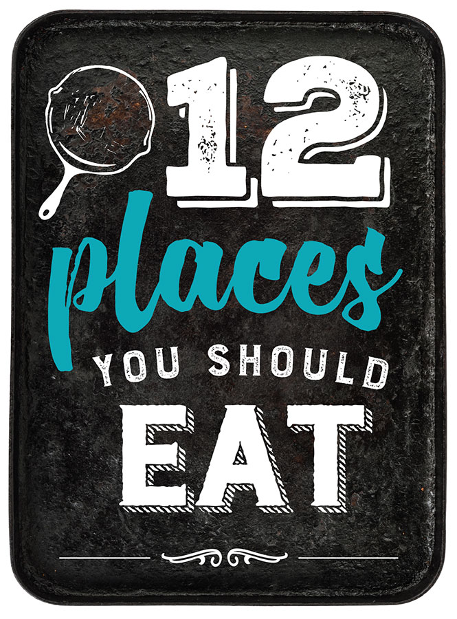 Taste 12 Places You Should Eat