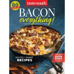 Taste of the South Special Issue Bacon Everything 2017