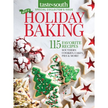 Taste of the South Special Issue Holiday Baking 2017