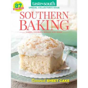Taste of the South Special Issue Southern Baking 2017