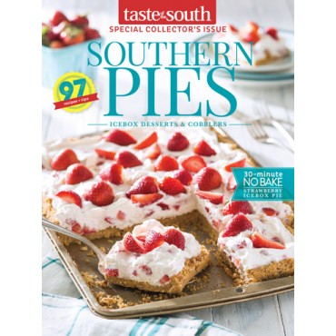 Taste of the South Special Issue Southern Pies 2017