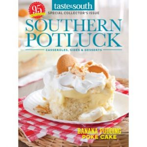 Taste of the South Special Issue Southern Potluck 2017