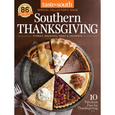 Taste of the South Special Issue Thanksgiving 2017