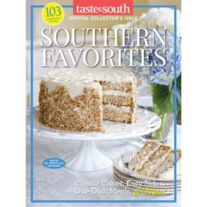 Taste of the South Special Issue Southern Favorites 2017