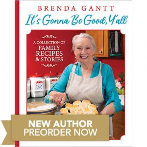 Brenda Gannt It's Gonna be Good Y'all Book Preorder